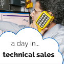 A Typical Day In .. Technical Sales