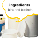 Ingredients Bins and Buckets