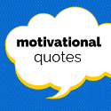 Motivational Quotes We Like