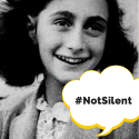 #NotSilent for Anne Frank