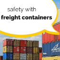 Safety with Freight Containers