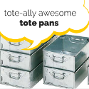 Tote-ally Awesome Tote Pans