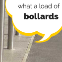 What A Load Of Bollards