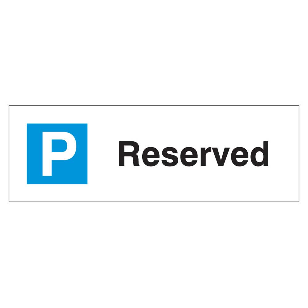 Reserved Parking Sign Ese Direct