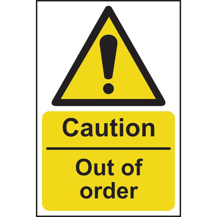 Caution Out Of Order Sign Ese Direct