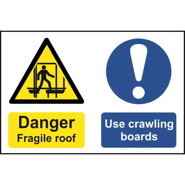 Danger Fragile Roof Use Crawling Boards Sign Ese Direct