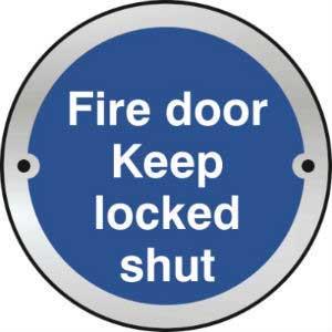 Fire Door Keep Locked Shut Door Disc