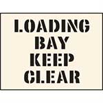 Loading Bay Keep Clear Industrial Stencil