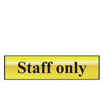 Staff Only Mini Sign in Chrome or Gold
