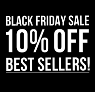 10% off best sellers for Black Friday