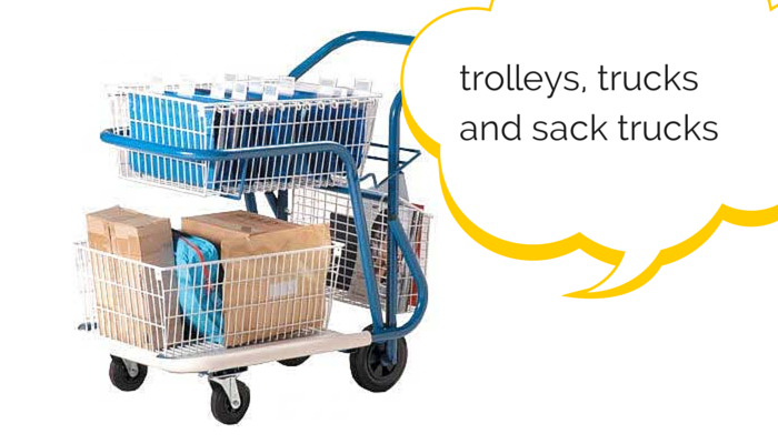 Trolleys, Trucks and Sack Trucks