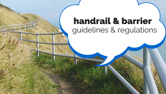pedestrian barriers and handrail guidelines and regulations