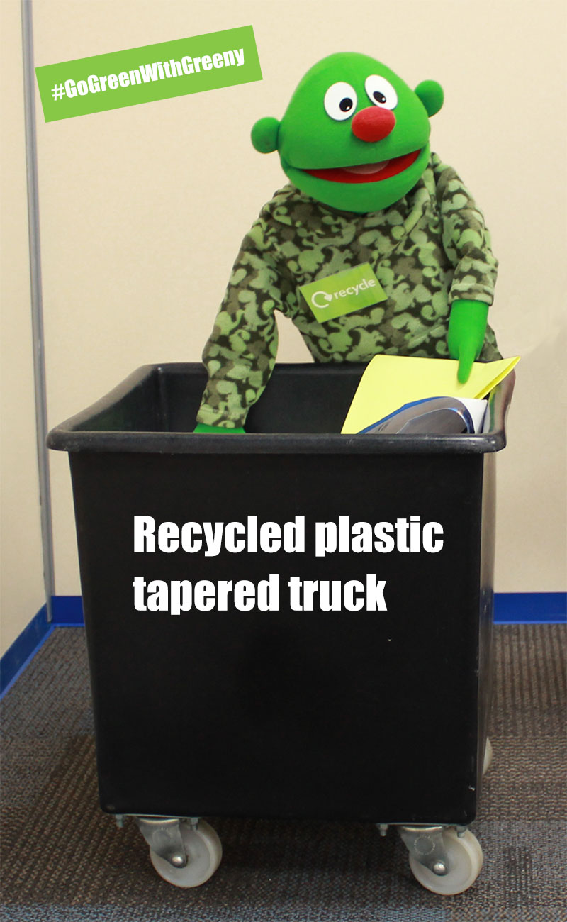 Go Green With Greeny by purchasing a recycled plastic tapered truck