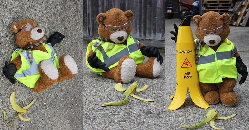Poor Health and Safety Bear, somebody didn't put the banana cone in position