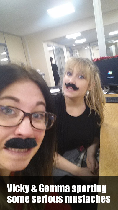 Vicky and Gemma sporting some   serious mustaches