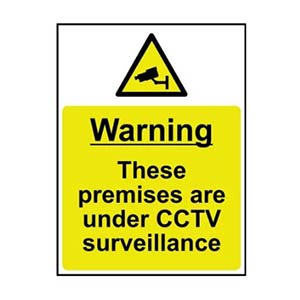 Warning these premises are under CCTV surveillance sign
