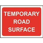 Temporary Road Surface Road Sign