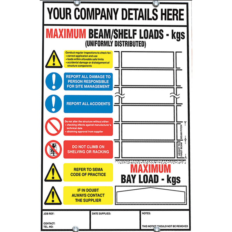 Weight Load Notices for Shelving, Racking & Mezzanines