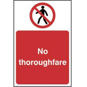 No Pedestrian Thoroughfare Sign