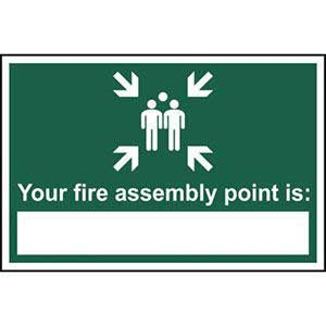 Your Fire Assembly Point Is... Sign