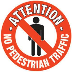 No Pedestrian Traffic Graphic Floor Marker