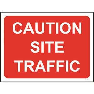 Caution Site Traffic Sign