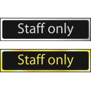 Staff Only<br /> Mini Sign