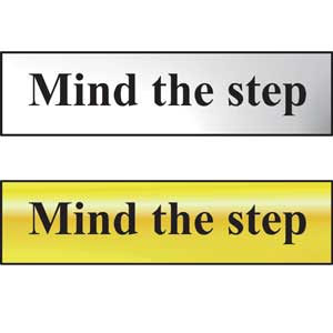 Mind The Step Mini Sign in Chrome or Gold, 200 x 50mm, FAST Delivery
