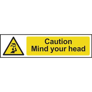 Caution Mind Your Head Sign