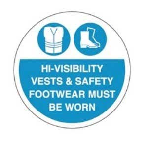 Hi-Visibility Vests & Safety Footwear Must Be Worn Graphic Floor Marker