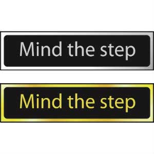 Mind The Step Mini Sign