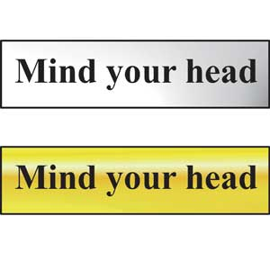 Mind Your Head Mini Sign in Chrome and Gold 200 x 50mm, FAST Delivery