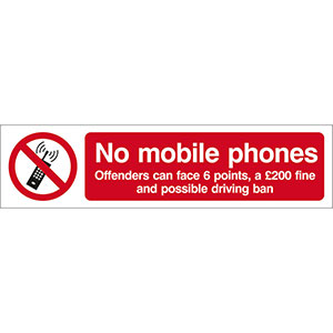 No Mobile Phones, Offenders Can Face 6 Points, A £200 Fine Sign