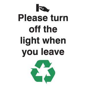 Please Turn Off The Light When You Leave Sign