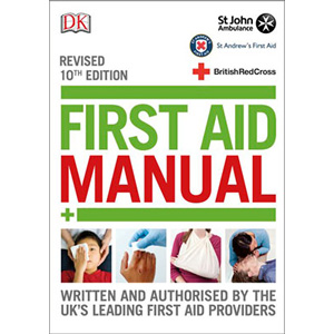 St John Ambulance First Aid Manual 10th Edition (revised)