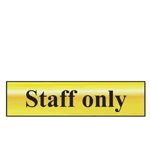 Staff Only Mini Sign in Chrome or Gold, FAST Delivery