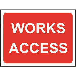 Works Access Road Sign