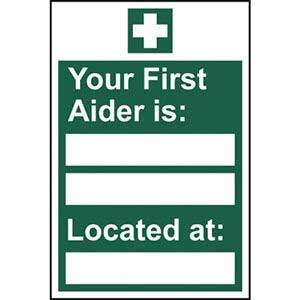 Your First Aider Is...  Sign