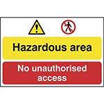 Danger Hazard Area - Do Not Enter Sign