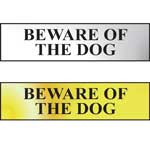 Beware Of The Dog Mini Sign