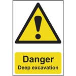 Danger Deep Excavation Sign
