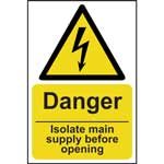 Picture of Danger Isolate Main Supply Before Opening Sign