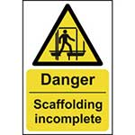 Picture of Danger Scaffolding Incomplete Sign