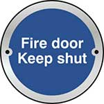 Fire Door Keep Shut Door Disc