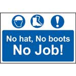 No Hat, No Boots, No Job Sign