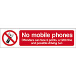 Picture of No Mobile Phones Offenders Can Face 6 Points and a £200 Fine Sign