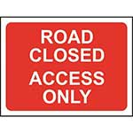 Picture of Road Closed Access Only Sign