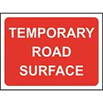 Picture of Temporary Road Surface Road Sign