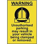 Picture of Unauthorised Parking May Result In Your Vehicle Being Clamped Sign