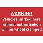 Picture of Vehicles Parked Here Without Authorisation Will Be Clamped Sign